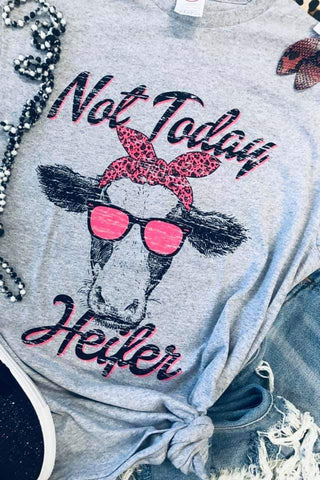 Not Today Heifer Tee (S-XL)