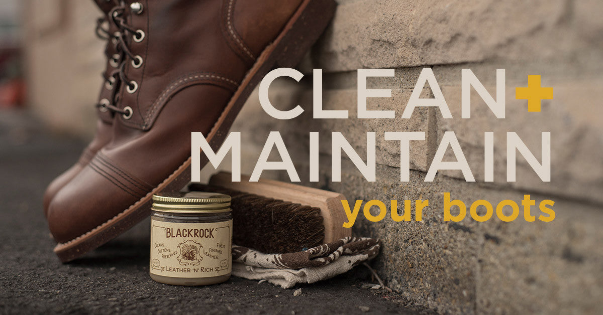 Clean and Maintain Your Boots
