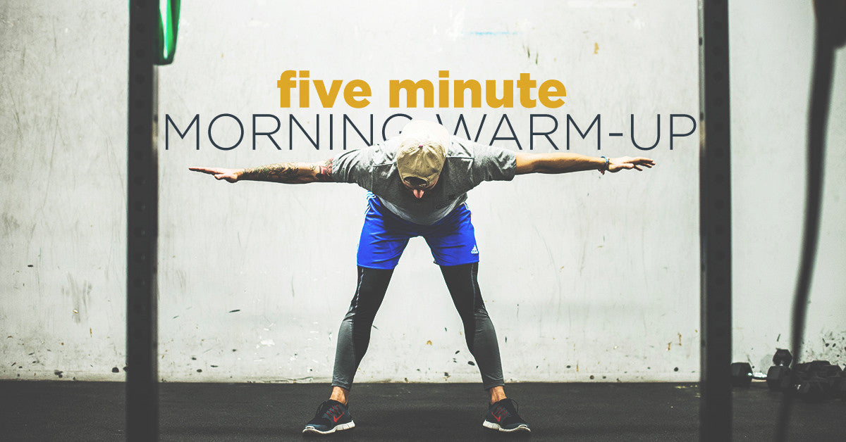 Five Minute Morning Warm-Up