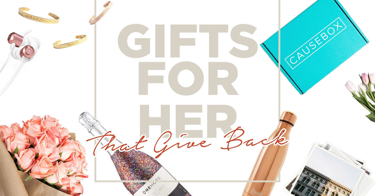 Gifts for Her that Give Back