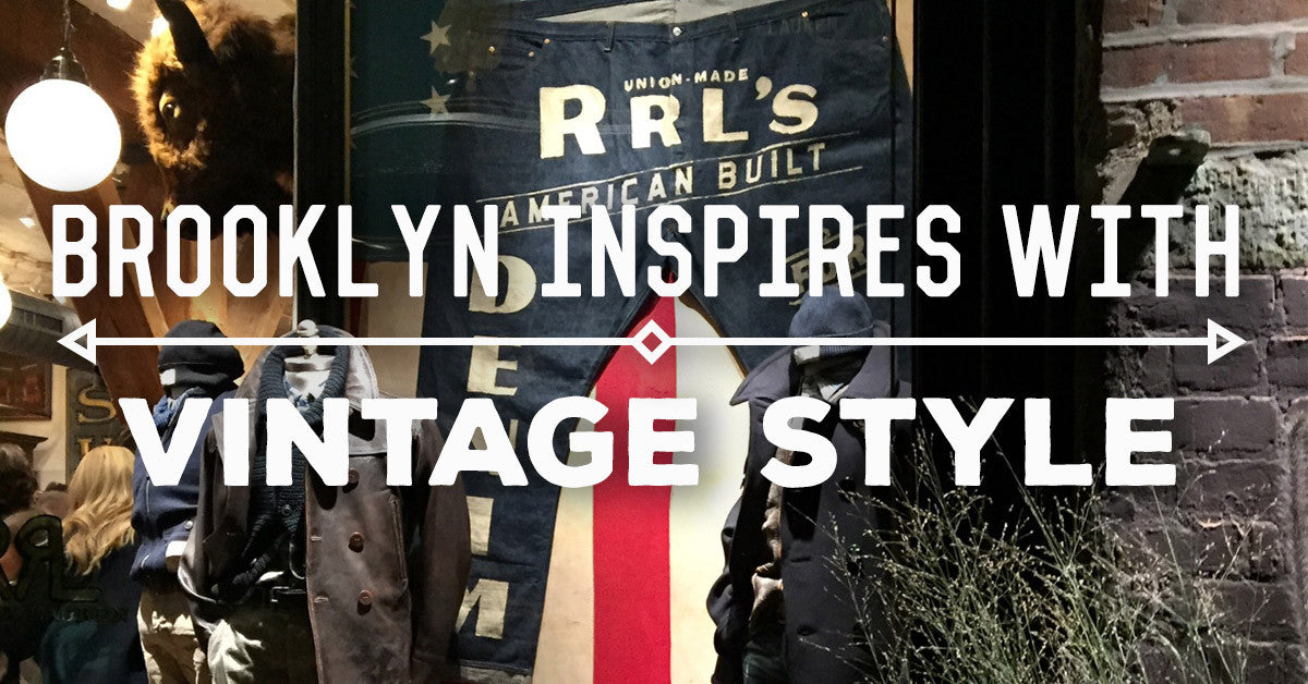 Brooklyn Inspires with vintage Style