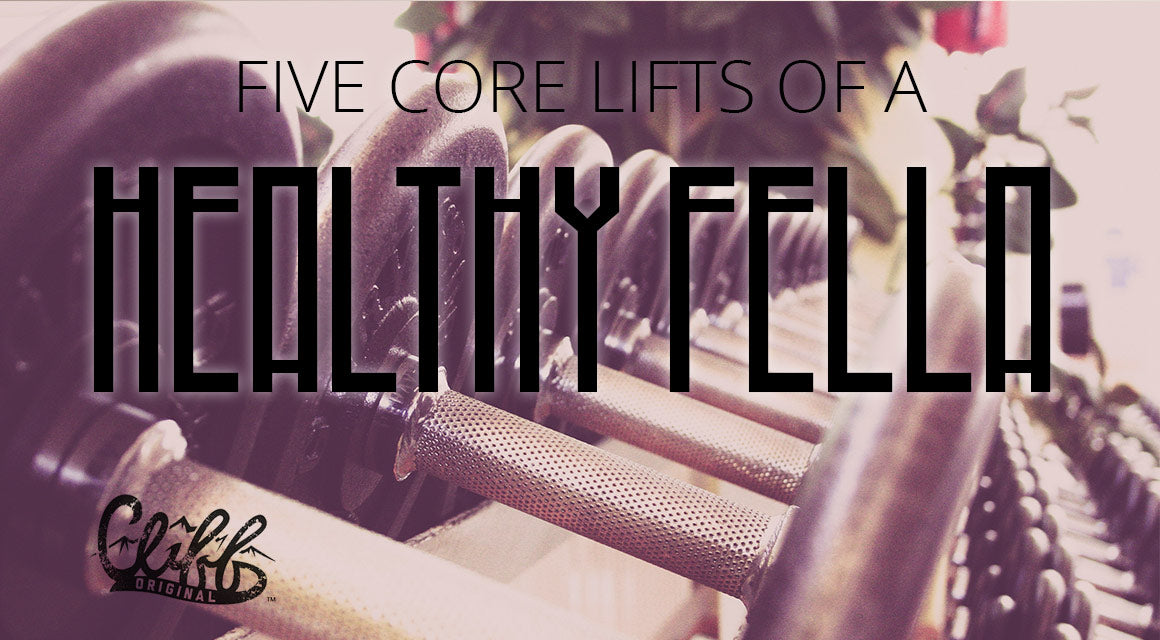 5 core lifts of a healthy fella