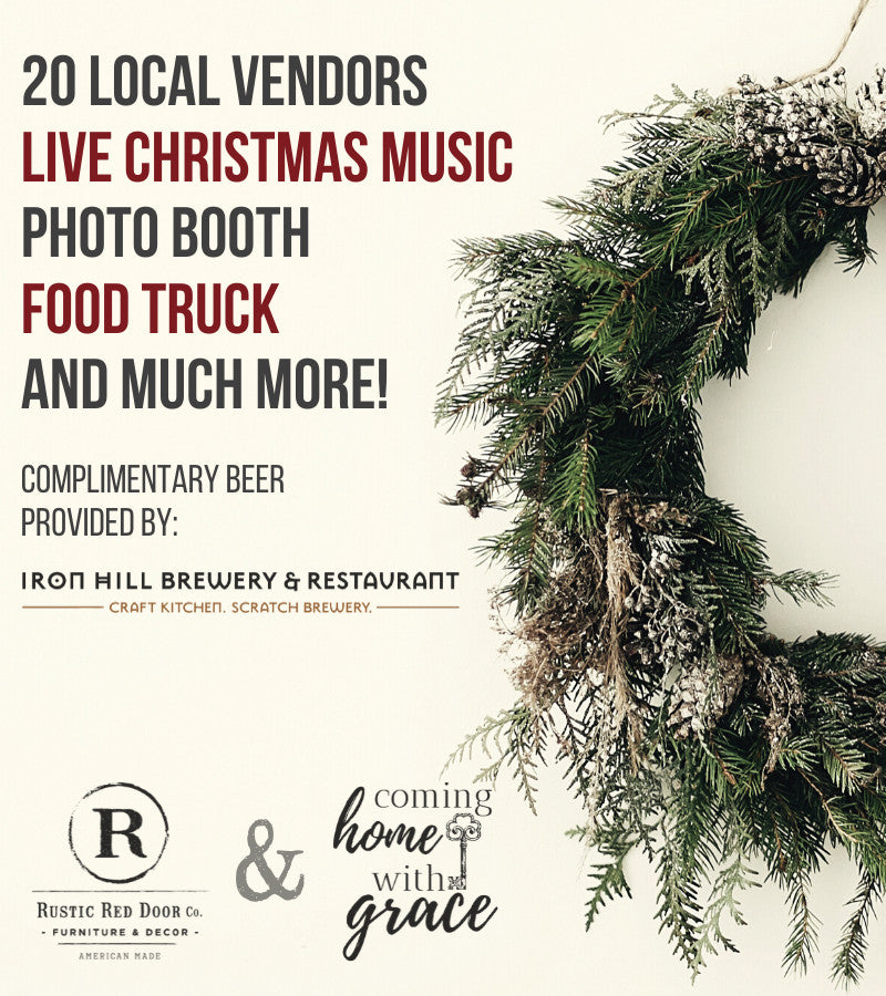 Coming Home with Grace: 20 Local Vendors, Live Christmas Music, Photo Booth, Food Truck, Complimentary Beer provided by Iron Mill Brewery and Restaurant