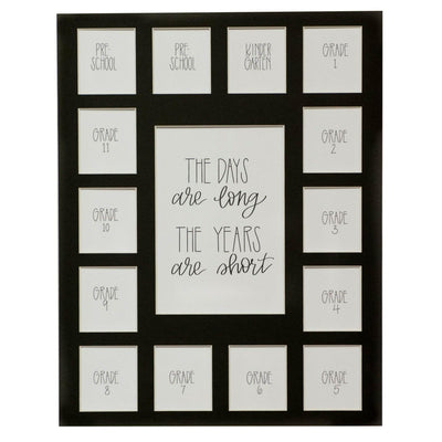 Days are Long, Years are Short, 11x14 Black Picture Mat, Preschool-12, 15 Openings, Mat Only - Rustic Red Door Co.
