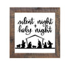 Nativity Frame, Silent Night, Holy Night, 16x16 Sign - Rustic Red Door Co.