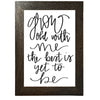 Grow Old With Me Framed Print - Rustic Red Door Co.