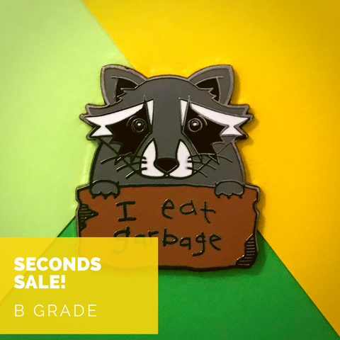 Seconds Sale - I Eat Garbage Raccoon - B GRADE