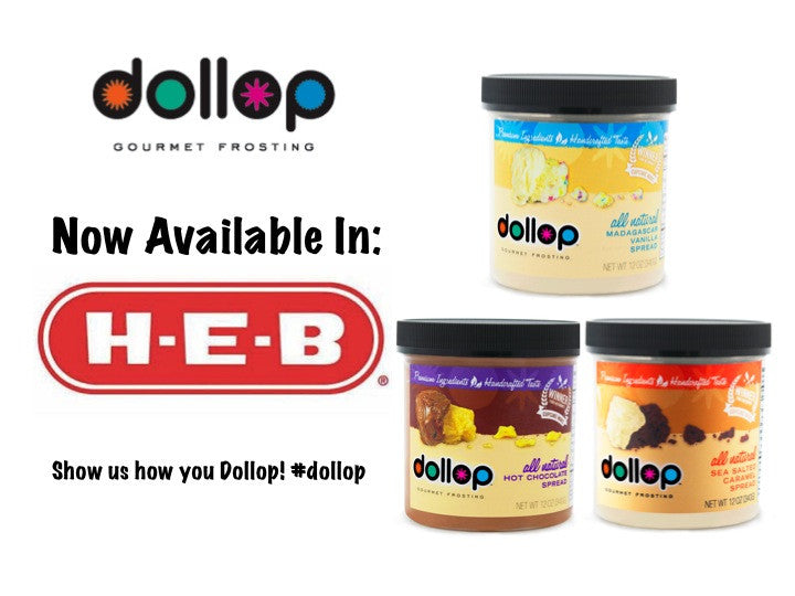 Dollop Comes to Texas in H-E-B!