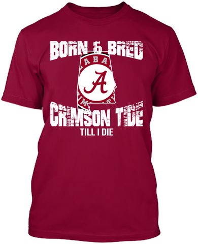 Alabama Crimson Tide - Born & Bred