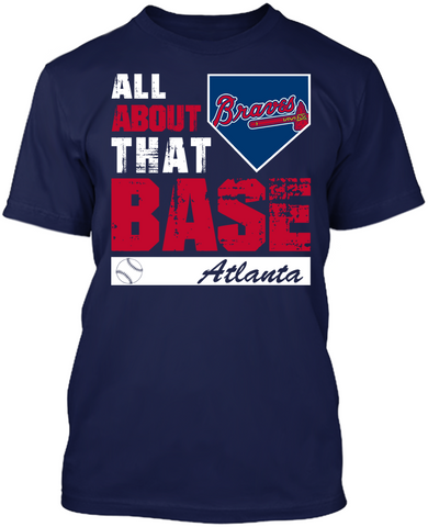 Atlanta Braves - All About That Base