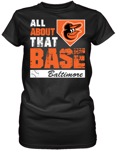 Baltimore Orioles - All About That Base