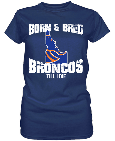 Boise State Broncos - Born & Bred