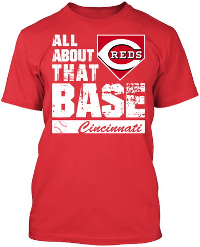 Cincinnati Reds - All About That Base