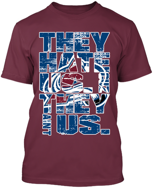 They Hate Us Colorado Avalanche