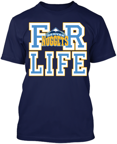 Denver Nuggets - For Life