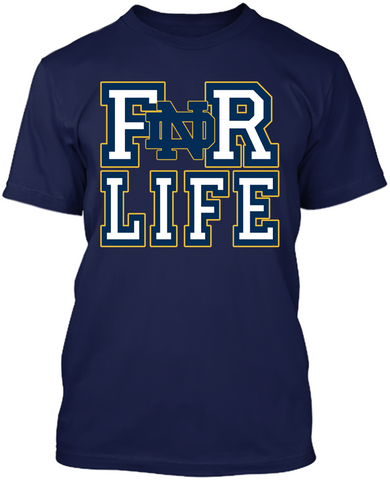 For Life - Notre Dame Fighting Irish