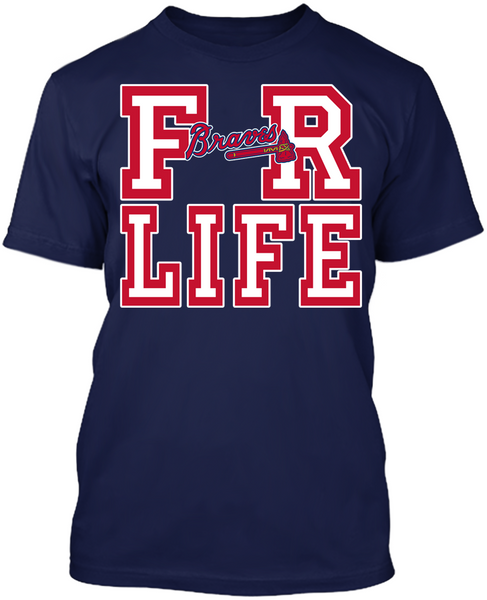 Atlanta Braves - For Life