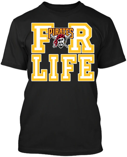 Pittsburgh Pirates - For Life