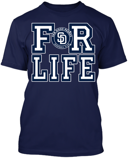 San Diego Padres - For Life