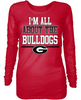 I'm All About The - Georgia Bulldogs