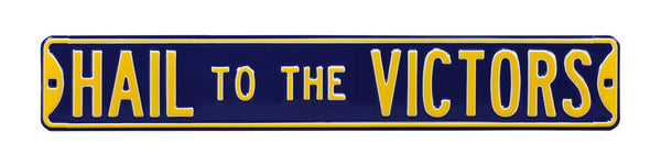 Hail To The Victors Street Sign