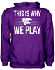 This is Why We Play - Kansas State Wildcats