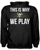 This is Why We Play - Pittsburgh Penguins