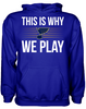 This is Why We Play - St. Louis Blues