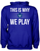 This is Why We Play - Toronto Maple Leafs