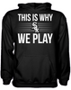 This is Why We Play - Chicago White Sox