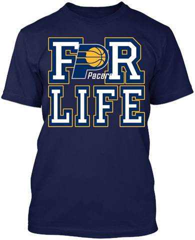 Indiana Pacers - For Life