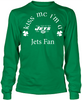 Kiss Me I'm A Jets Fan