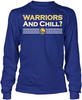 State Warriors and Chill?