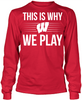 This is Why We Play - Wisconsin Badgers