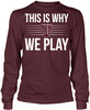 This is Why We Play - Texas A&M Aggies
