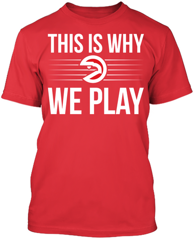This is Why We Play - Atlanta Hawks