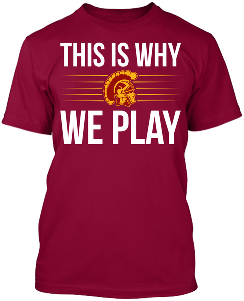 This is Why We Play - USC Trojans