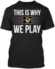 This is Why We Play - Missouri Tigers