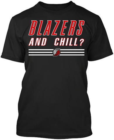Blazers and Chill?