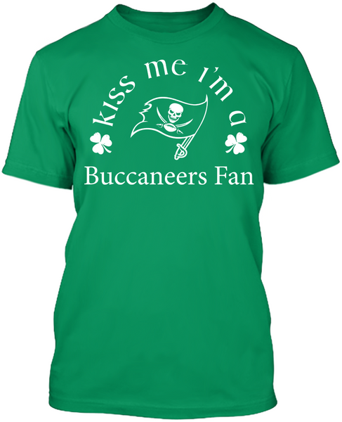 Kiss Me I'm A Buccaneers Fan