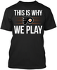This is Why We Play - Philadelphia Flyers