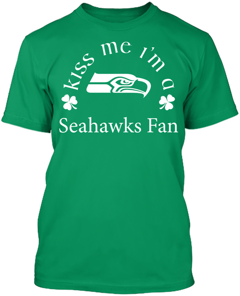 Kiss Me I'm A Seahawks Fan