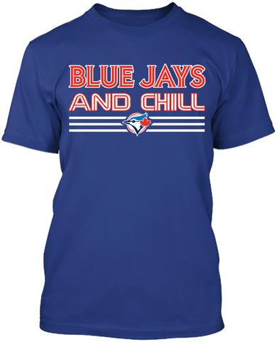 Blue Jays and Chill?