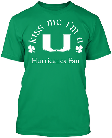 Kiss Me I'm A Hurricanes Fan