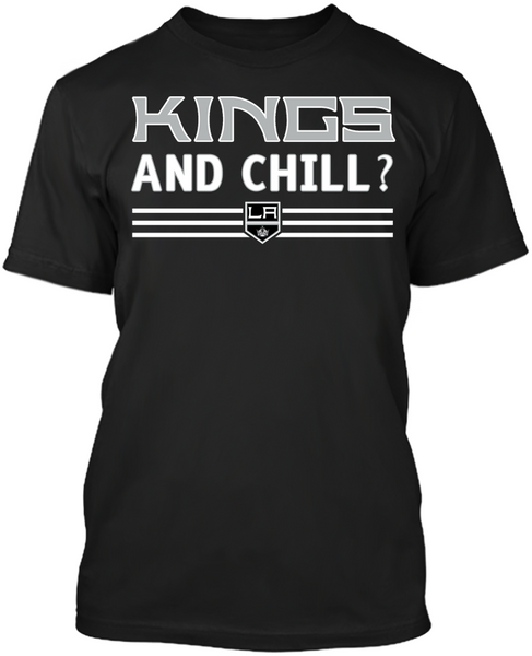 Kings and Chill?