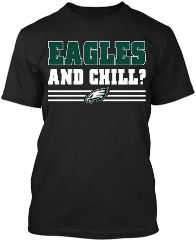 Eagles and Chill?