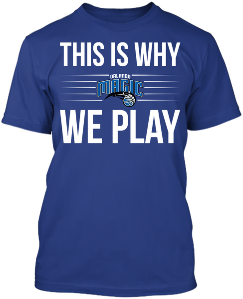 This is Why We Play - Orlando Magic