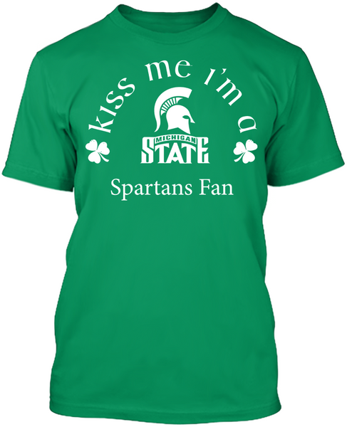 Kiss Me I'm A Spartans Fan