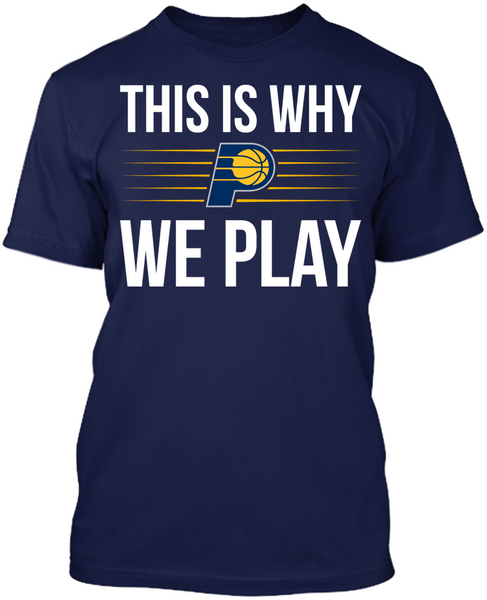 This is Why We Play - Indiana Pacers