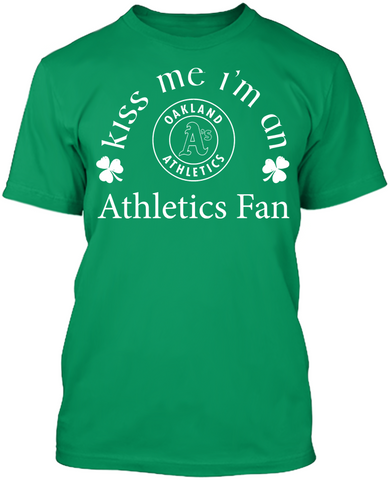 Kiss Me I'm An Athletics Fan